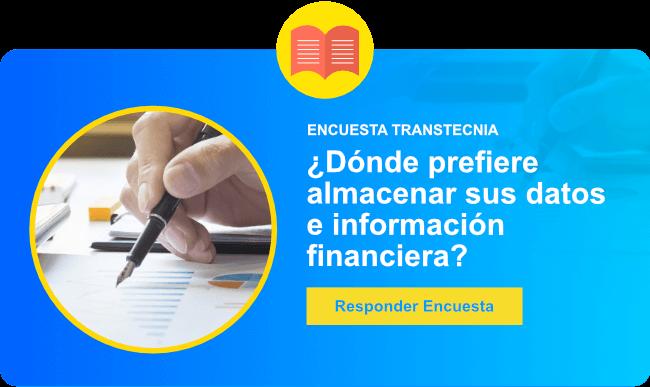 Encuesta Transtecnia: ¿Dónde prefiere almacenar sus datos e información financiera?