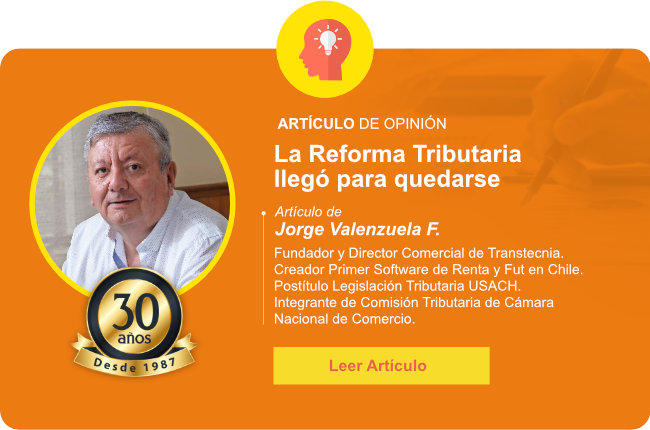 Transtecnia - La Reforma Tributaria llegó para quedarse