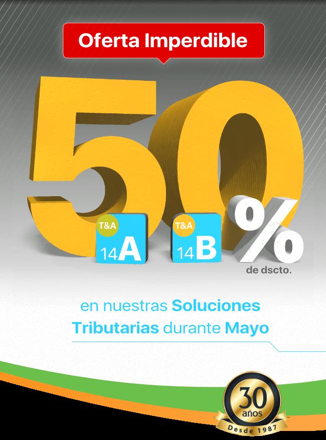 50% de descuento en nuestras Soluciones Tributarias