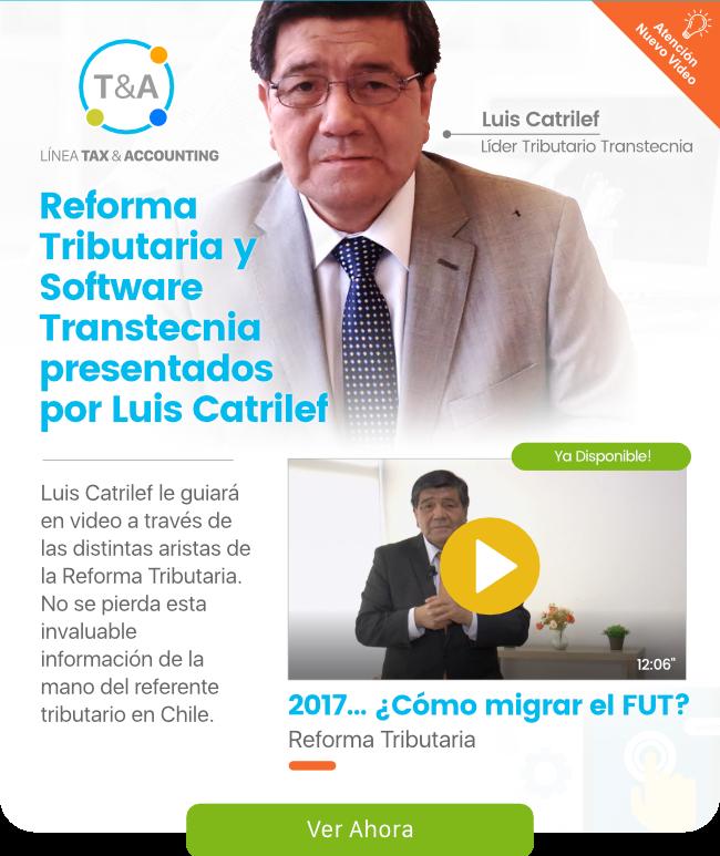 Reforma Tributaria y Software Transtecnia presentados por Luis Catrilef