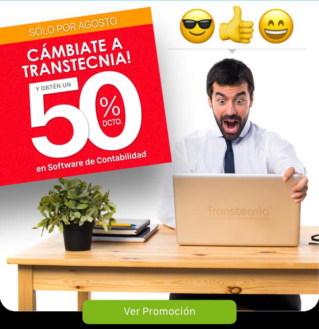 Sólo por Agosto. Cámbiate a Transtecnia y obtén un 50% de descuento en tu software de Contabilidad