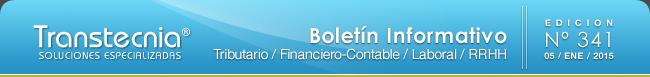 Boletin informativo Transtecnia: Tributario, Financiero - Contable y Laboral
