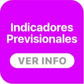 Indicadores Previsionales